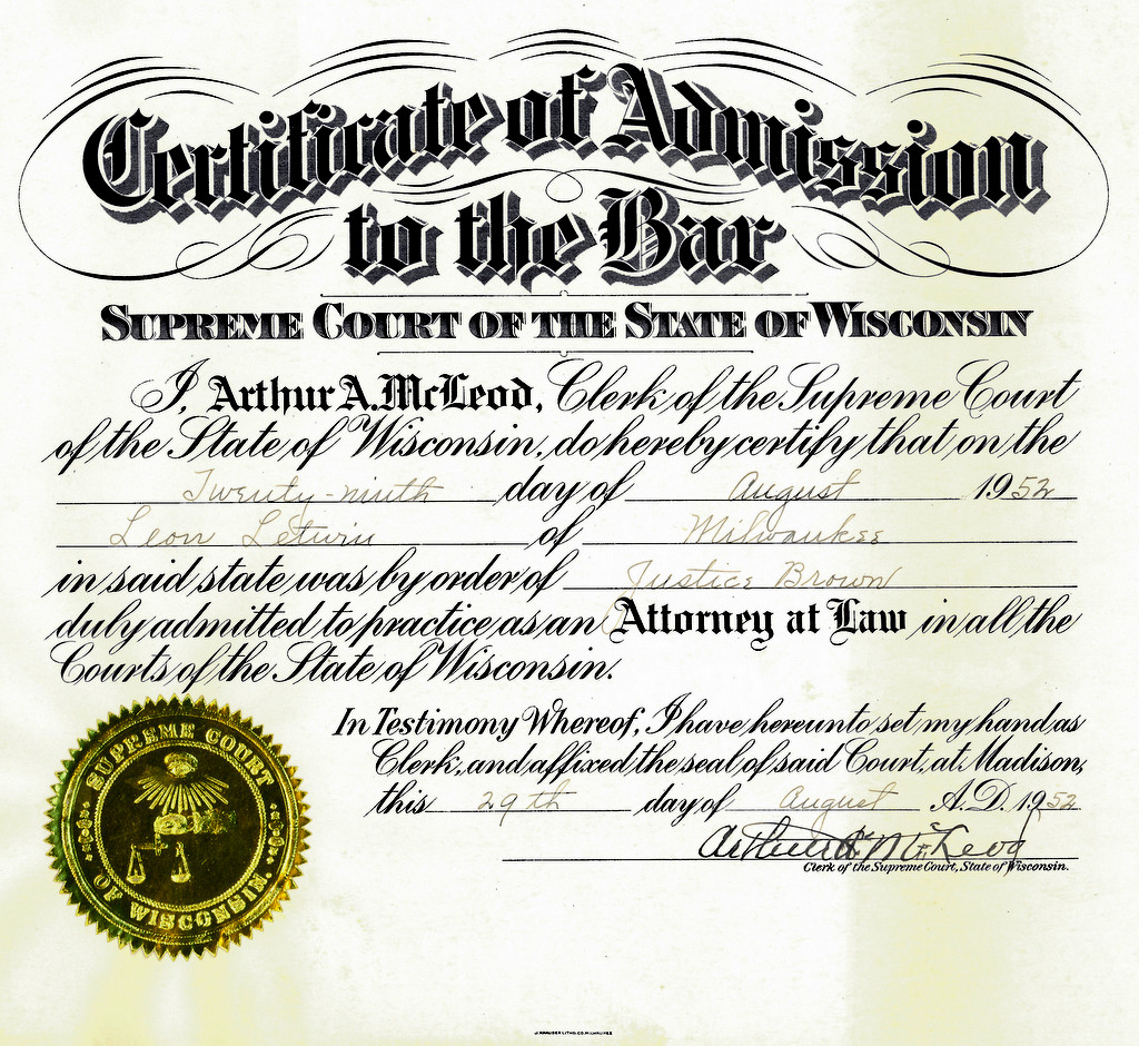 1952.08.29: Leon\'s Wisconsin State Bar Certificate | Leon Letwin ...